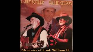 Larry Butler & Willie Nelson / May You Never Be Alone Like Me