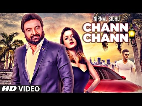 Chann Chann Ft.Nest Aneirin Jones  Nirmal Sidhu
