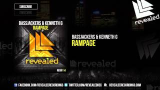 Bassjackers & Kenneth G - Rampage [OUT NOW!]