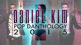 (1 Hour) Pop Danthology Mashup 2015 Part 1+2 | Daniel Kim Music Mashup Remix Top OFFICAL