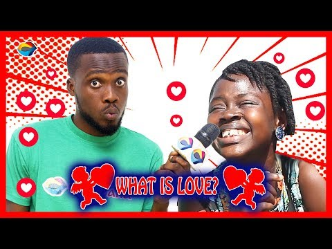 What is LOVE? | Street Quiz | Funny Videos | Funny African Videos | African Comedy |