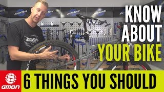 6 Things Every Mountain Biker Should Know About Their Bike | MTB Maintenance