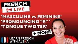 🔴LIVE: Do you know if a French word is FEMININE or MASCULINE ?  + French Q&A with Alexa