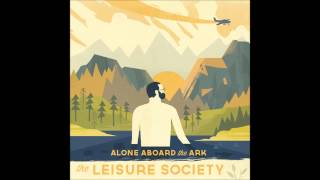 The Leisure Society   The Sober Scent Of Paper (official Stream)