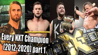 Every NXT champion (2012-2020) part1