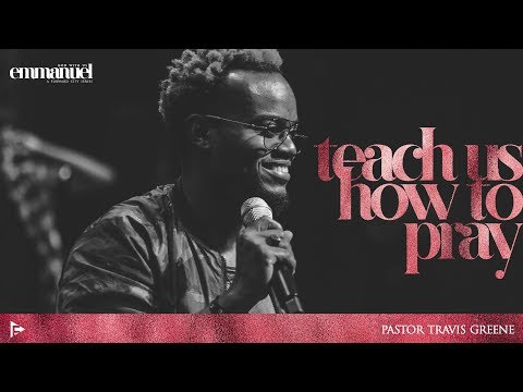 EMMANUEL | God With Us: Teach Us How to Pray