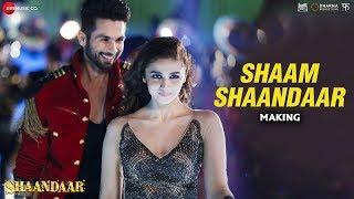 Shaam Shaandaar - Making - Shaandaar