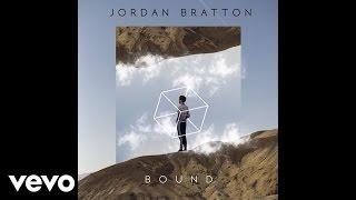 Jordan Bratton - Bound (Audio)
