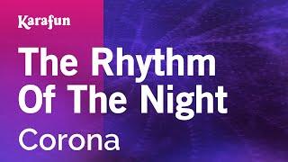 Karaoke The Rhythm Of The Night   Corona *