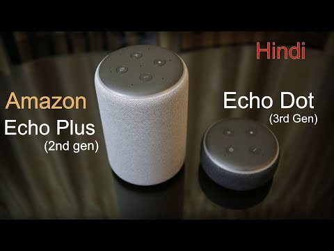 Amazon Echo Dot (3rd Gen) and Echo Plus (2nd gen) awesome smart speakers from Rs. 2,999