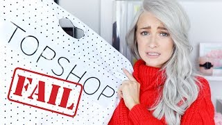 I SPENT £500 ON TOPSHOP AND IT WAS SUCH A FAIL | WHAT'S HAPPENED?!