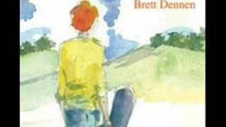 Brett Dennen - The One Who Loves You the Most