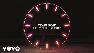 Craig David & Bastille - I Know You (Audio)