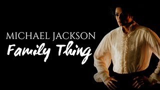 Michael Jackson   Family Thing (LQ Snippets) [Complete Track]