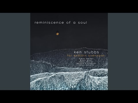 Reminiscence of a Soul (feat. James Muller, Simon Barker & Brett Hirst)