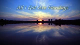 All I Got Are Mondays | Grainger & his art guitar