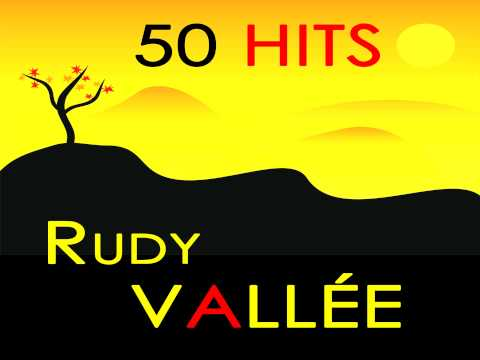 P.S. I Love You (1934) (Song) by Rudy Vallee