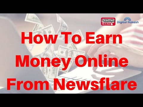 How To Earn Money Online From Newsflare