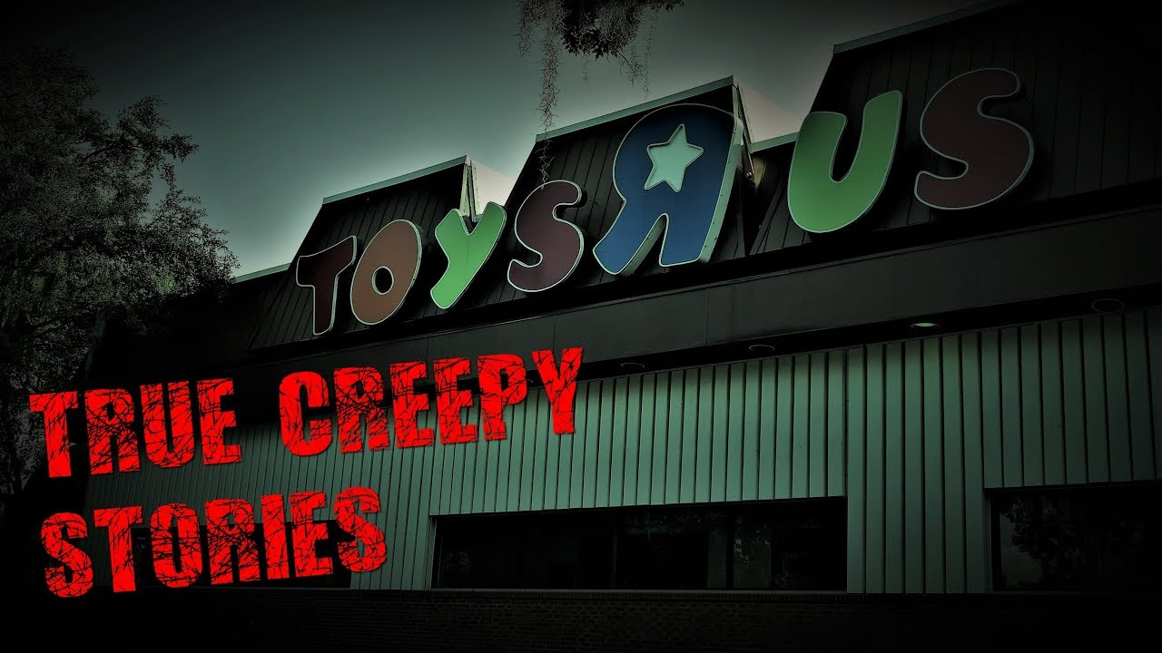 3 Creepy True TOYS 'R' US Horror Stories (Part 2) - YouTube