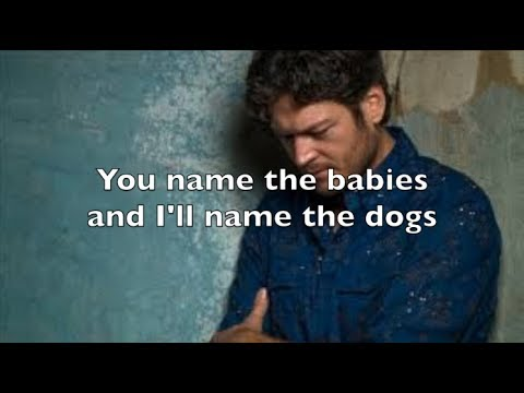 I'll Name The Dogs - Blake Shelton(Lyrics)