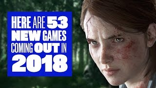 Here are 53 new games coming out in 2018 (as long as they