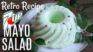 7-UP MAYONNAISE Jello SALAD Retro Recipe Test | You Made What?!