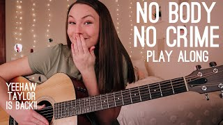 No Body, No Crime (feat HAIM) Guitar Play Along // Taylor Swift evermore // Nena Shelby