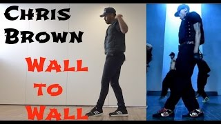 "Chris Brown - ""Wall to Wall"" Official Choreography (DANCE COVER BRASIL) | Fã dança"