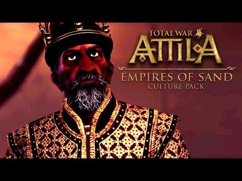 Total War: Attila — Empires of Sand