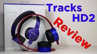 Sol Republic Tracks HD 2s | Review