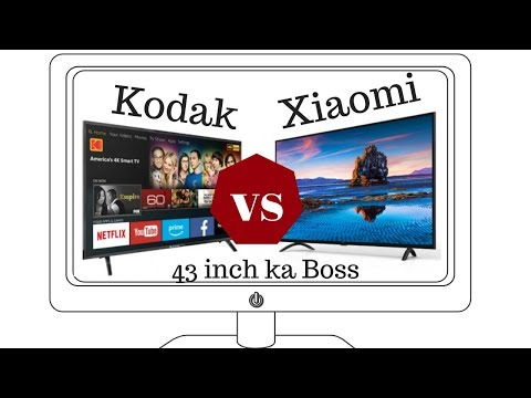 Kodak 43-inch UHDX 4K Smart TV vs Xiaomi 43-inch Mi LED TV 4A PRO