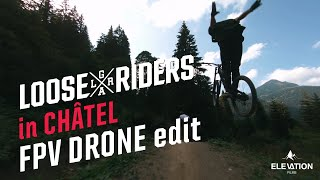 LOOSE RIDERS X FPV DRONE