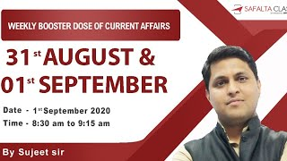 Daily Current Affairs 2020 | Safalta Class | 31st August & 1st September,2020 | By Sujeet Sir
