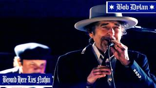 Bob Dylan - Beyond Here Lies Nothin