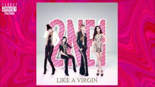 2NE1 - Like A Virgin (Extended Mix)