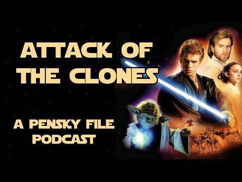 Star Wars Podcast: Episode II: Attack of the Clones