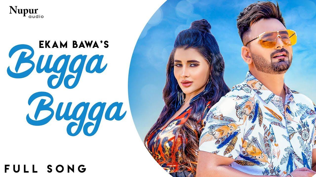 Bugga Bugga - Song Lyrics – Ekam Bawa