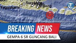 BREAKING NEWS: Gempa Berkekuatan 6,0 SR Guncang Bali, Warga Berhamburan Keluar