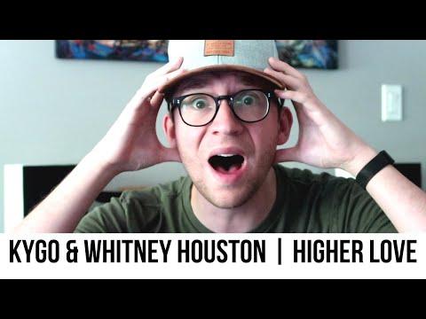 Kygo & Whitney Houston - Higher Love | Reaction