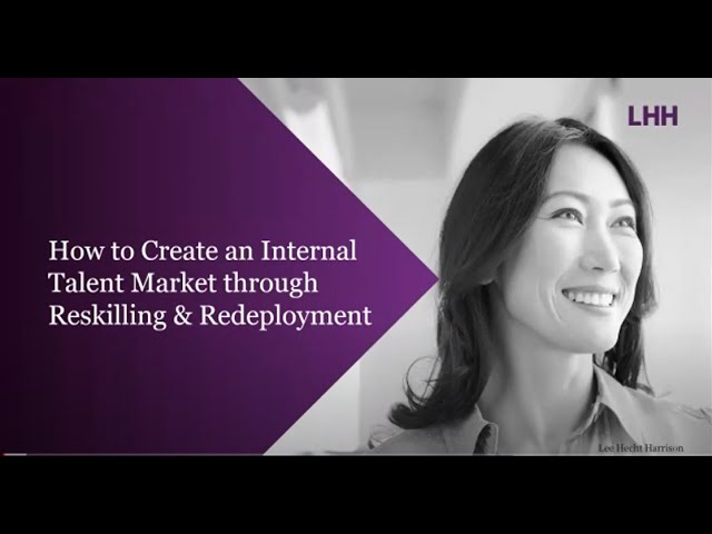 Learn how BAE Systems Used Reskilling and Redeployment to Create an Internal Talent Market