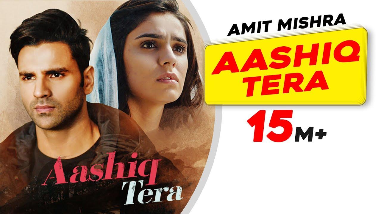 आशिक तेरा Aashiq Tera Lyrics In Hindi | Amit Mishra