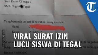 Viral Surat Izin Siswa di Tegal, Isinya Bikin Tertawa, Jujur Banget Bilang Tak Masuk karena Hal Ini
