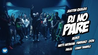 Dj No Pare (Remix) - Justin Quiles (Video)
