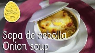 Sopa de cebolla - Más fácil imposible!! - Recetas Explosivas