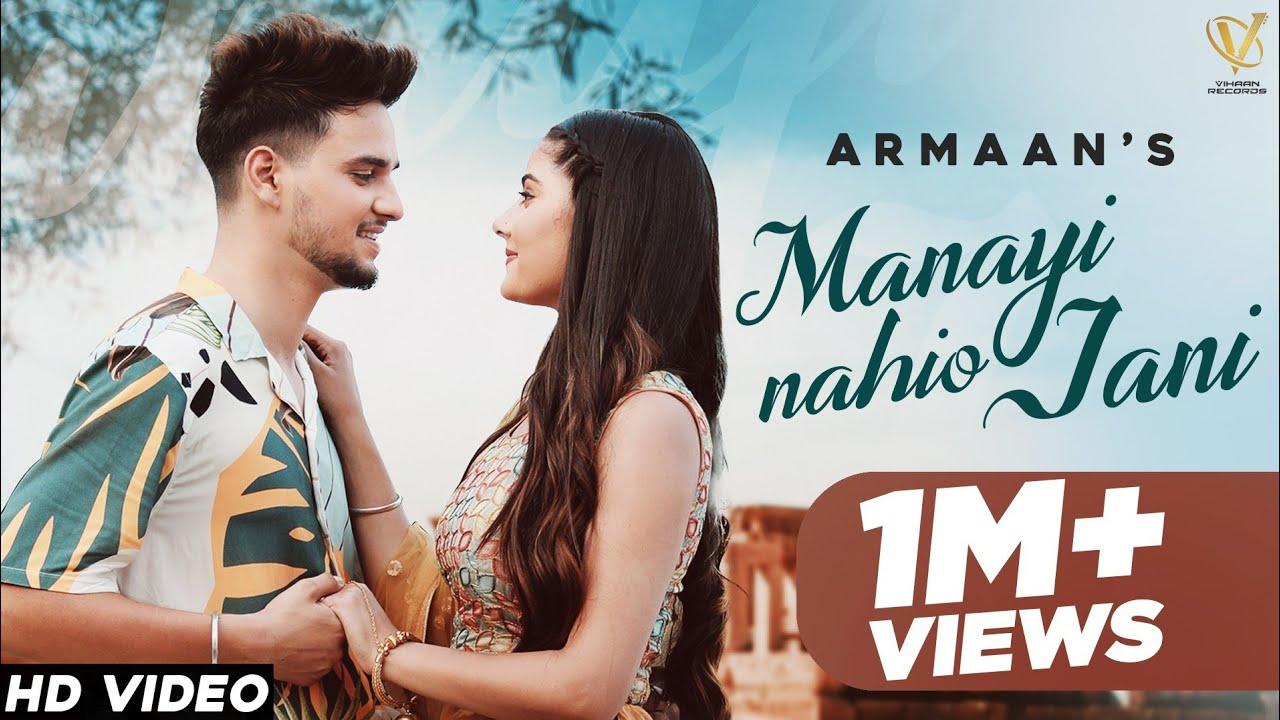 Manayi Naiyo Jani (Full Song) Armaan | New Punjabi Songs 2021 | Latest Punjabi Songs 2021| Armaan Lyrics