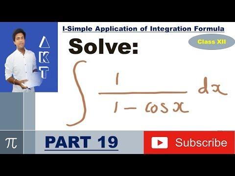 Integration Type I : Simple Application of Integration Formula: Part 19