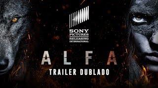 Alfa   Trailer Oficial #2   DUB   06 de setembro nos cinemas