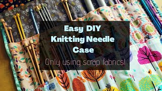 How to Sew An Easy Knitting Needle Case | Or A Giant Hussif