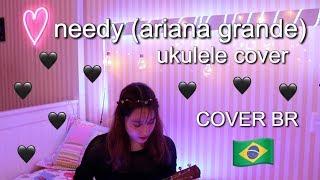 Needy - Ariana Grande (cover)