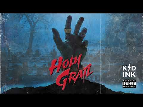 "Kid Ink – ""Holy Grail"""